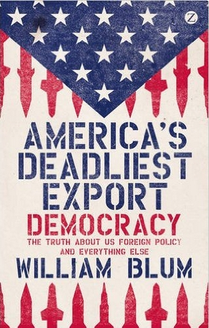 __book_william-blum_americasdeadliest-export_democracy